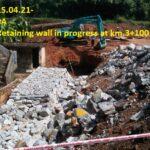 15.04.21-Retaining wall in progress at km.3+100 LHS